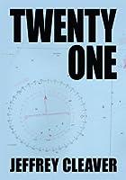 Twenty One  by  Jeffrey Cleaver