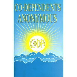Co Dependents Anonymous  by  Co-Dependents Anonymous
