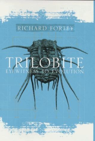 Trilobite:  Eyewitness to Evolution Richard Fortey