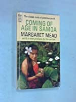 essay on coming of age in samoa Essay coming of age in somoa: margaret meads coming of age in samoa, which was actually her doctoral dissertation, was compiled in a period of six.