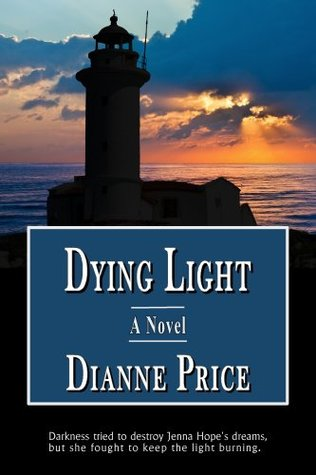 Dying Light  by  Dianne Price