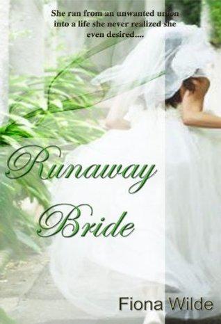 Runaway Bride  by  Fiona Wilde