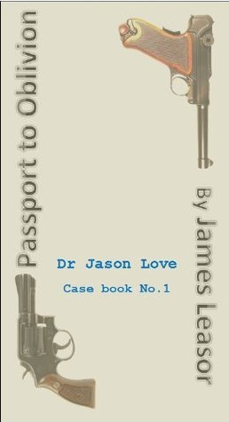 Passport To Oblivion (filmed as Where The Spies Are) James Leasor