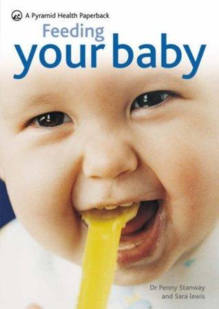 Feeding Your Baby Sara Lewis