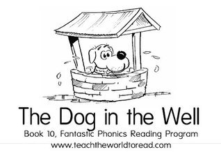 Book 10 - Fantastic Phonics - The Dog In The Well  by  Jenny Cooper-Trent