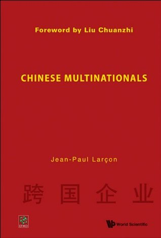 Chinese Multinationals  by  James K. Yuann