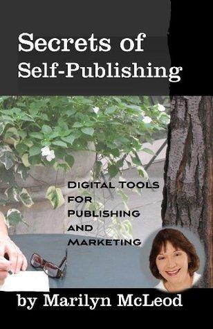 Secrets of Self-Publishing  by  Marilyn McLeod