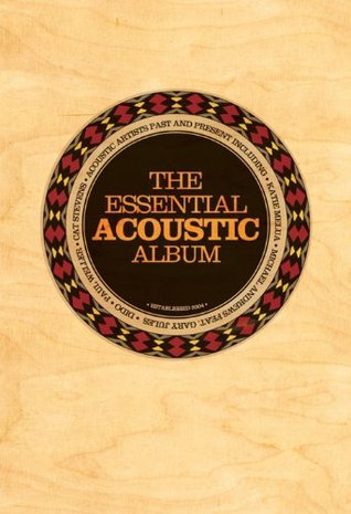 The Essential Acoustic Guitar Album (Chord Songbook)  by  Paul Carr II
