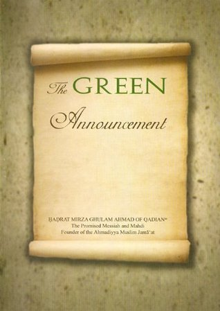 The Green Anouncement  by  Hazrat Mirza Ghulam Ahmad