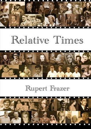 Relative Times Rupert Frazer