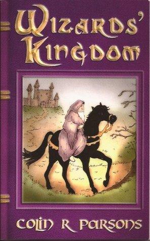 Wizards Kingdom  by  Colin R. Parsons