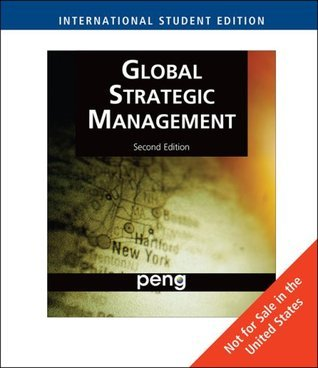 Global Strategic Management, International Edition  by  Mike Peng
