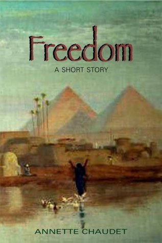 Freedom Annette Chaudet