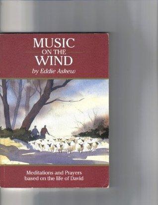 Music On The Wind Eddie Askew