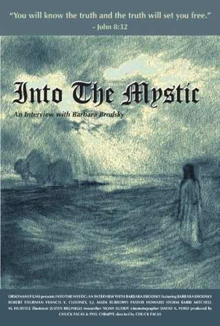 Into The Mystic: An Interview with Barbara Brodsky  by  Chuck Facas