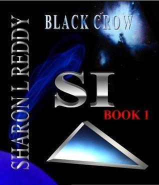 Black Crow Sharon L. Reddy