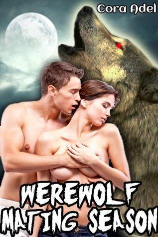 Werewolf Mating Season  by  Cora Adel