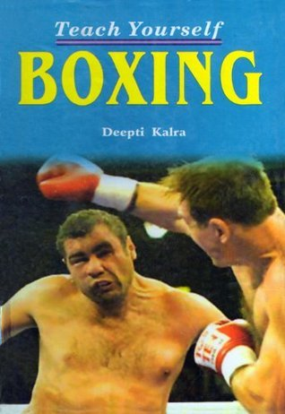 Teach Yourself Boxing  by  Deepti Kalra
