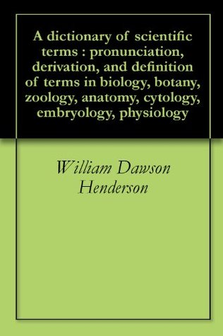 A Dictionary Of Biological Terms  by  Isabella Ferguson Henderson
