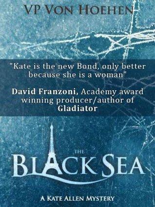 The Black Sea  by  V.P. Von Hoehen