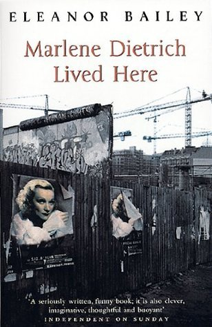 Marlene Dietrich Lived Here Eleanor Bailey