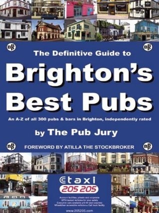 Brightons Best Pubs  by  The Pub Jury