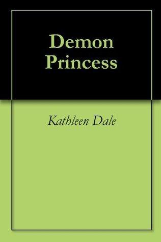Demon Princess Kathleen Dale