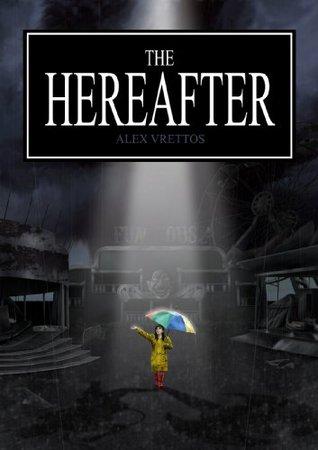 The Hereafter Alex Vrettos