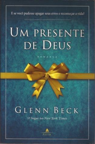 Um Presente de Deus  by  Glenn Beck