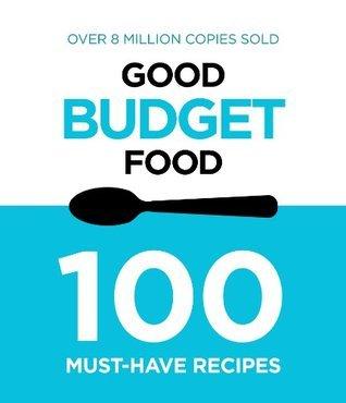 Good Budget Food  by  Murdoch Books Test Kitchen