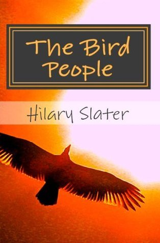 The Bird People, Children of the Dragon (Children of the Dragon Series)  by  Hilary Slater