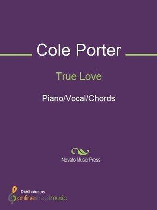 True Love  by  Cole Porter