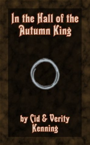 In the Hall of the Autumn King Verity Kenning