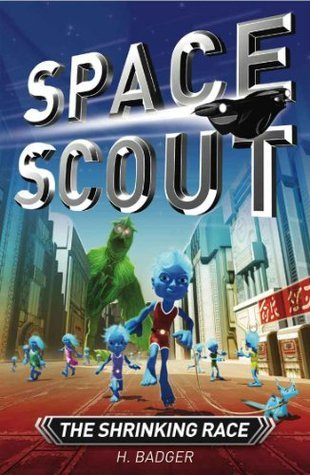 Space Scout: The Shrinking Race  by  H. Badger