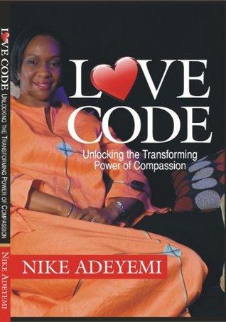 Love Code  by  Nike Adeyemi