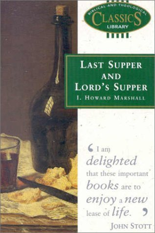 Last Supper and Lords Supper /#20 B.TCL  by  Marshall I. Howard