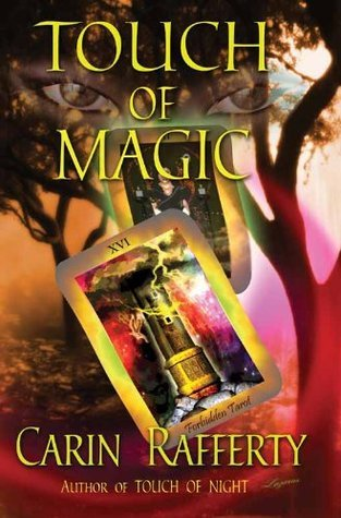 Touch of Magic (Sanctuary Series)  by  Carin Rafferty