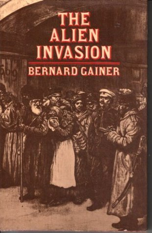 The Alien Invasion  by  Bernard Gainer