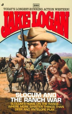 Slocum and the Ranch War (Slocum, #280)  by  Jake Logan