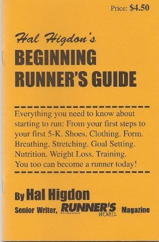 Beginning Runners Guide  by  Hal Higdon