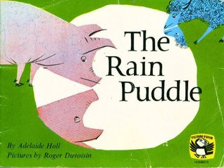 The Rain Puddle (Puffin Picture Books) Adelaide Holl