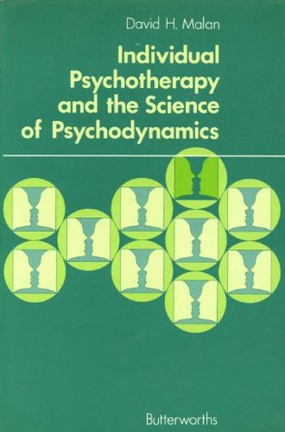 Individual Psychotherapy And The Science Of Psychodynamics David Huntingford Malan