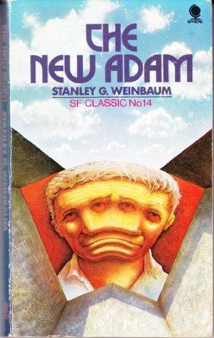 The New Adam  by  Stanley G. Weinbaum