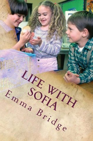 Life with Sofia Emma Bridge