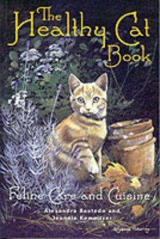 Healthy Cat Book  by  Alexandra Bastedo