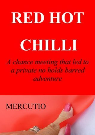 Red Hot Chilli  by  MERCUTIO