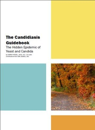 The Candidiasis Guidebook Karen Purcell