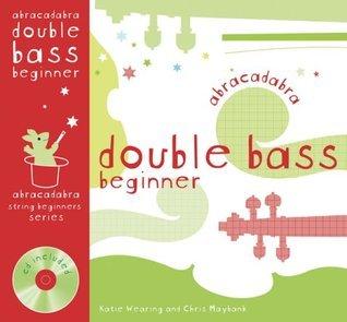 Abracadabra Double Bass Beginner Katie Wearing