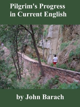 Pilgrims Progress in Current English John Barach