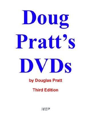 Doug Pratts DVDs 1.001 Douglas Pratt